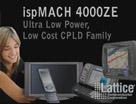 用于消费电子产品的ispMACH 4000ZE CPLD系列