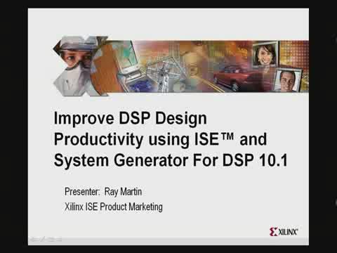 利用 ISE 和 System Generator for DSP 10.1 提高 DSP 设计生产率