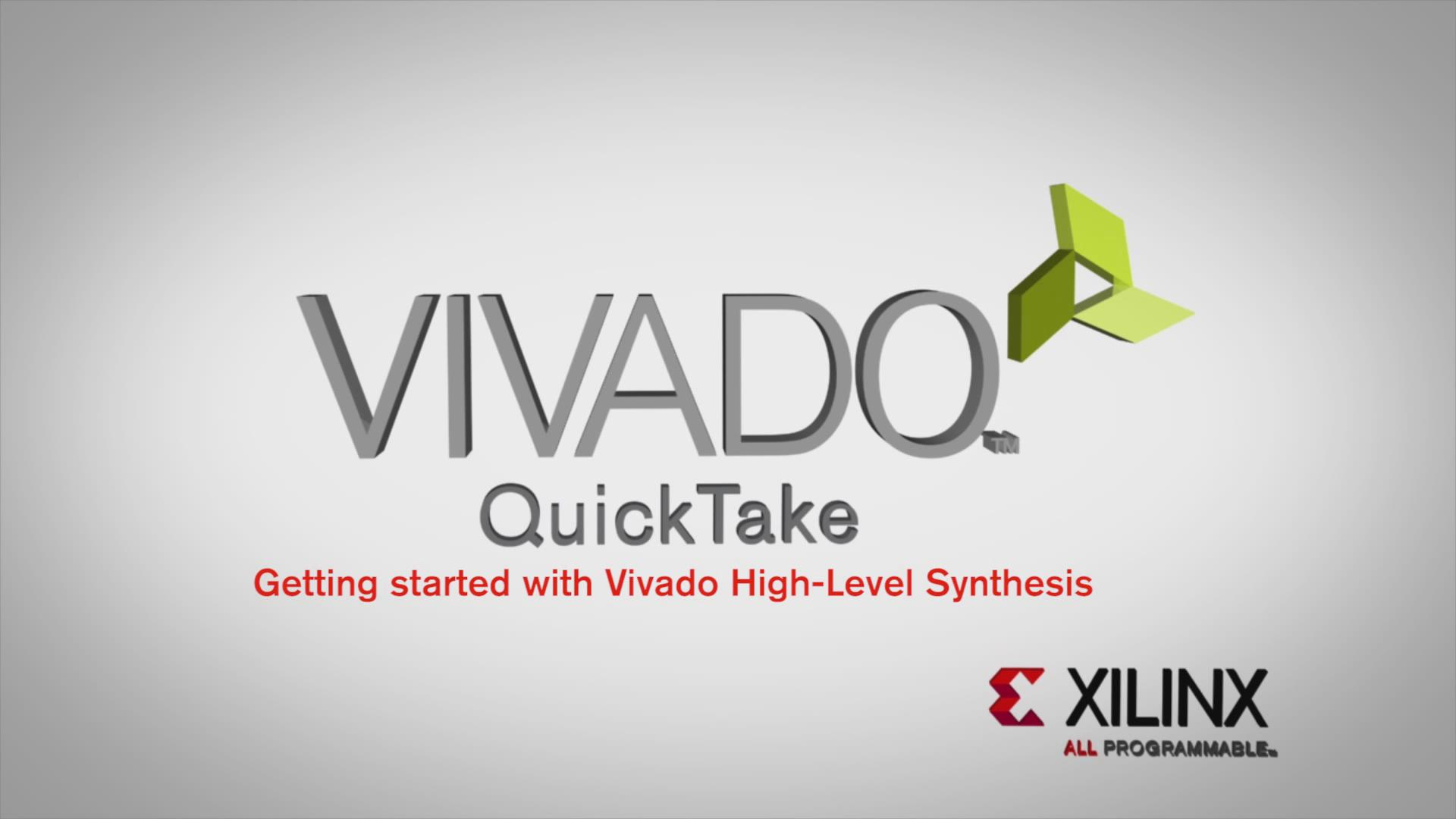 Getting Started with Vivado High-Level Synthesis