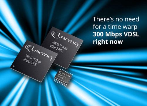 Lantiq推出全新300MbpsVDSL2光纤到分配点解决方案