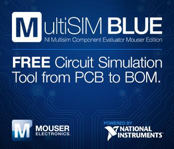 Mouser携手NI打造MultiSIM BLUE 助力设计速度提升