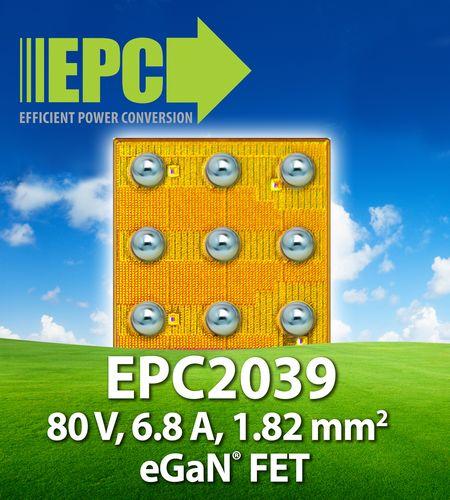 宜普电源转换公司(EPC)推出面向无线电源传送及其它高频应用并具备大功率、小尺寸及低成本优势的全新eGaN FET