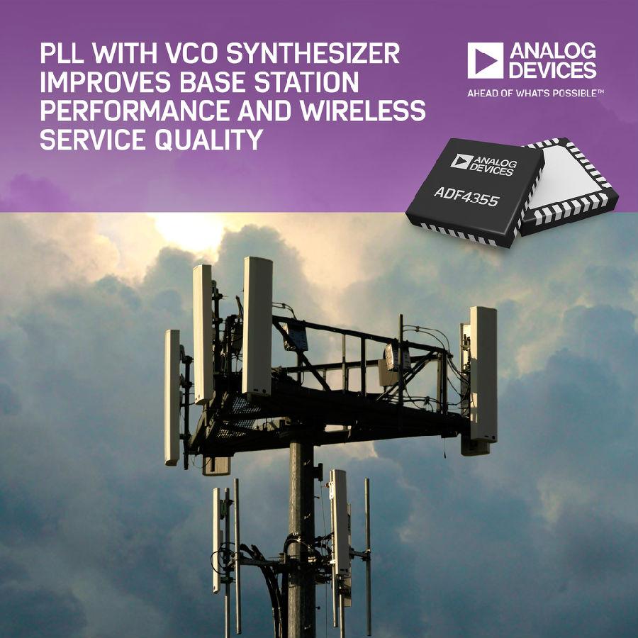 ADI公司集成VCO的PLL频率合成器改善基站性能和无线服务质量