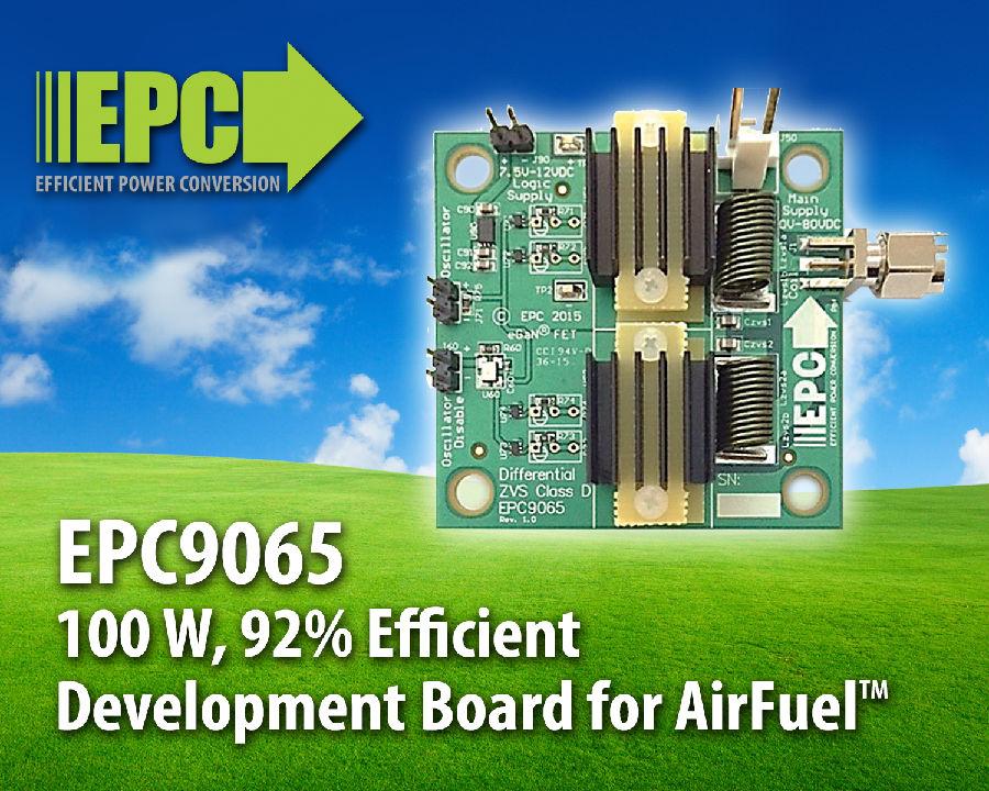 基于EPC eGaN FET 的100 W并可实现92%效率的开发板与工作频率为6.78 MHz的AirFuel™无线充电标准兼容