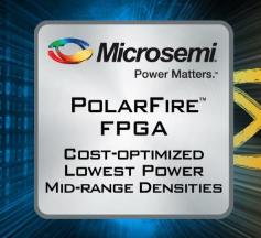 中密度FPGA燃起战火,Microsemi发布PolarFire
