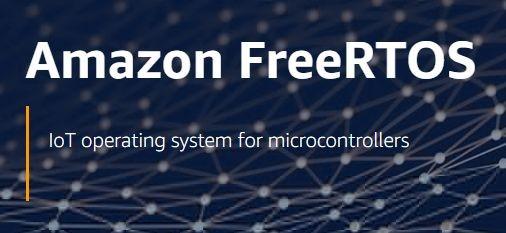 关于Amazon FreeRTOS你可能还不知道