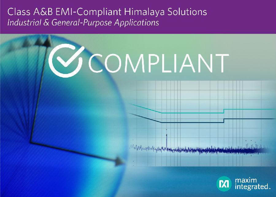Maxim发布低EMI喜马拉雅专利组合方案,加速工业及通用产品的上市时间
