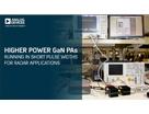 更高功率的GaN PA——在较短的脉冲宽度内运行,适合雷达应用