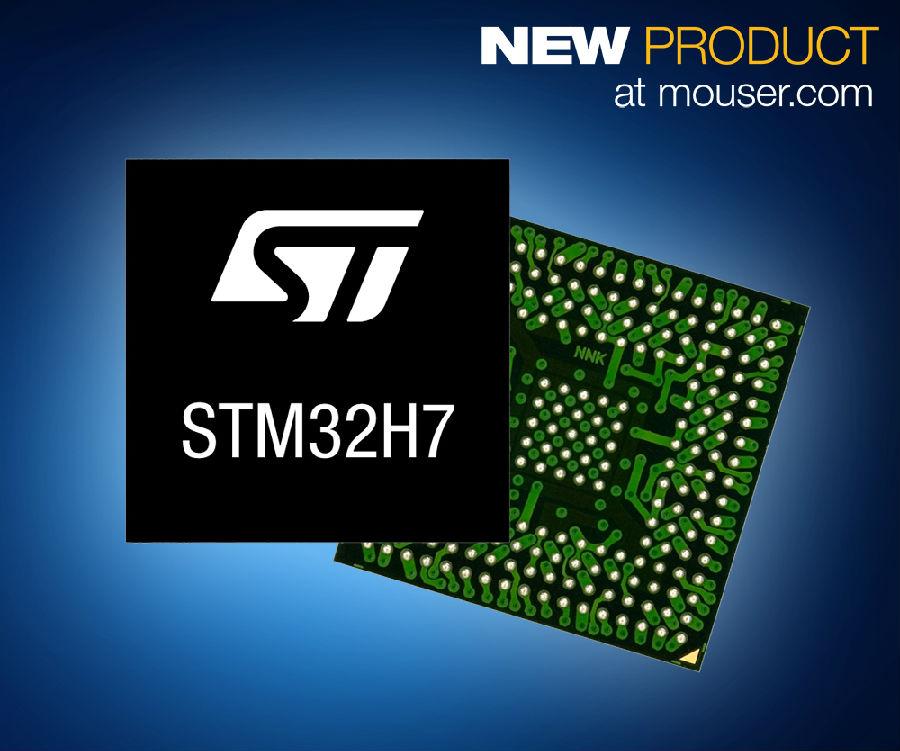 贸泽开售STMicroelectronics STM32H7 MCU 利用Arm安全架构提升互联设备防护性能