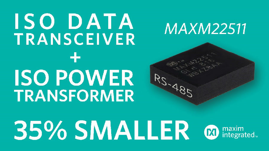Maxim发布尺寸最小的高效率隔离型RS-485模块,助力工业4.0