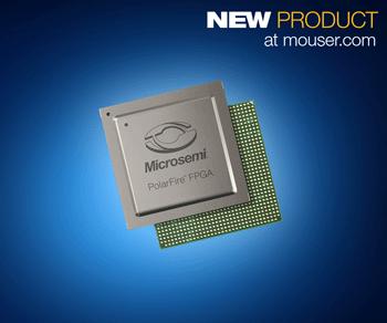 Microsemi PolarFire FPGA在贸泽电子开售