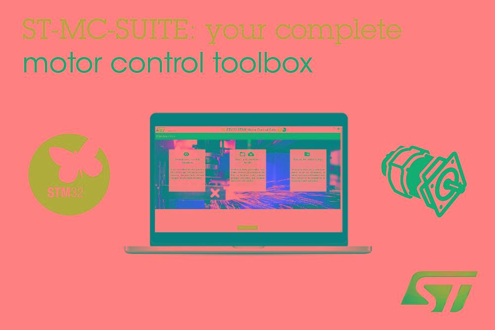 意法半导体发布多合一在线工具,简化STM32和STM8 微控制器电机控制设计流程