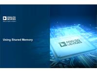 SHARC音频模块:在裸机框架中使用共享内存
