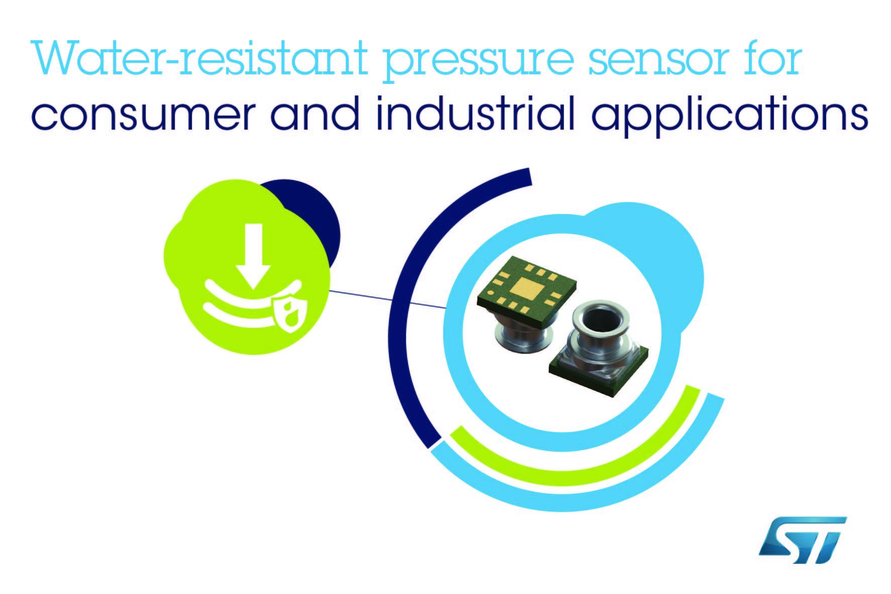 意法半导体防水型MEMS压力传感器瞄准 预算严格的消费和工业应用
