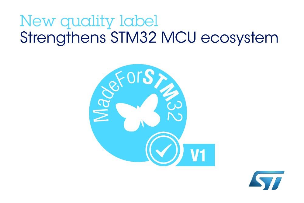 意法半导体推行MadeForSTM32质量标志,加强STM32生态系统建设