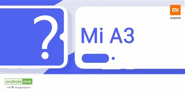 预装原生Android 小米A3系列宣布