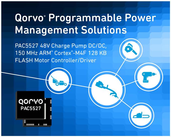 Qorvo新款适用于无刷直流电动工具的新型电源应用控制器(P