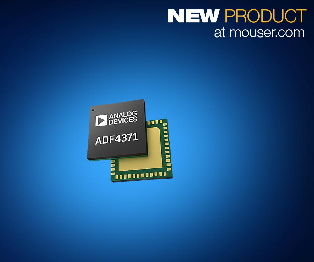Analog Devices ADF437x合成器在贸泽开售,为下一代RF和mmWave 设计提供宽频范围