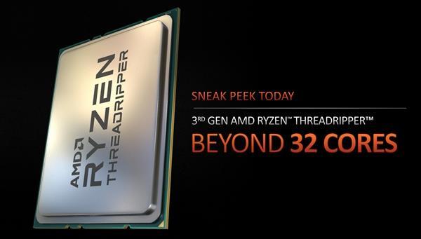 2020最强CPU 传AMD CES发布锐龙Threadripper 3990X 64核处理器