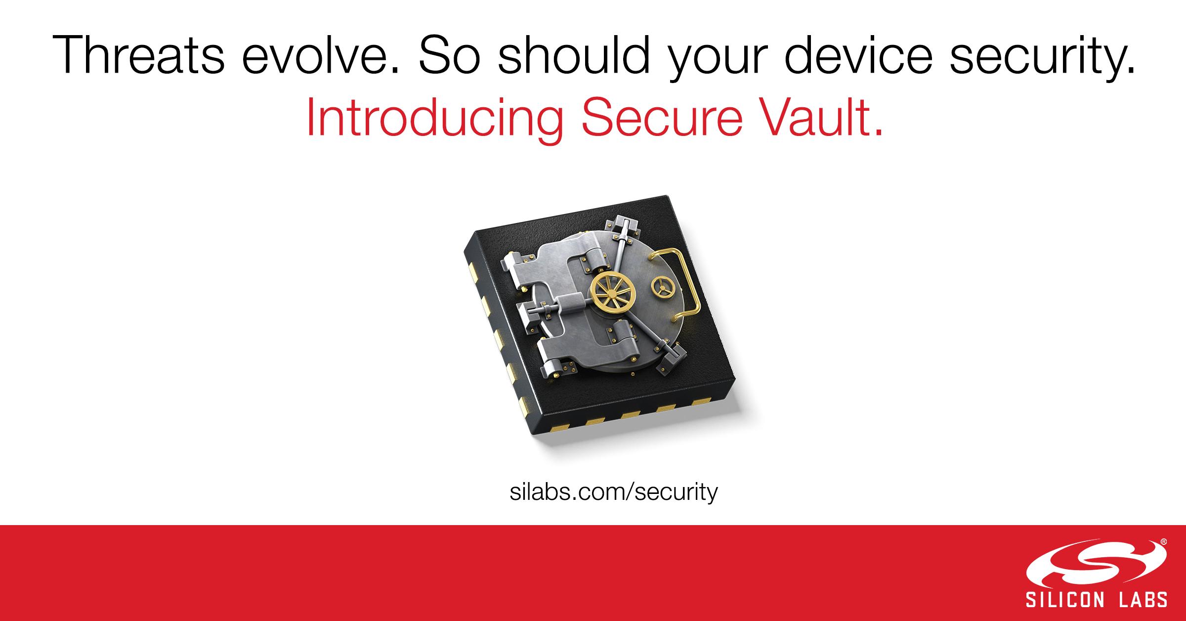Silicon Labs新型Secure Vault技术重新定义IoT设备安全