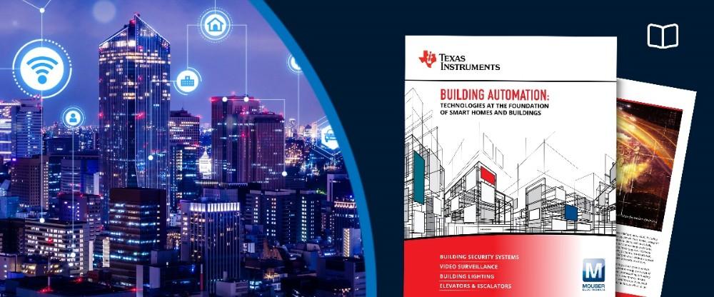 贸泽电子联手Texas Instruments推出全新电子书,重点介绍楼宇自动化技术