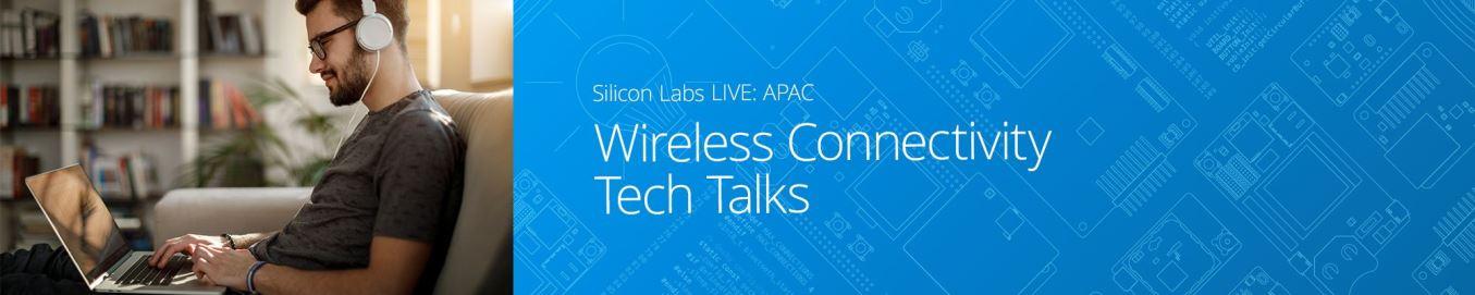 Silicon Labs举办精彩纷呈的线上活动 展示无线技术的魅力