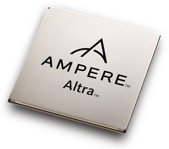 新一代Ampere? Altra?系列原生处理器——Altra Max?将扩展到128核