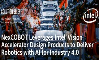 NexCOBOT利用英特尔®视觉加速器设计产品为工业4.0提供AI机器人