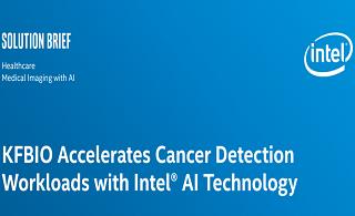 KFBIO利用Intel®AI技术加速癌症检测工作负载
