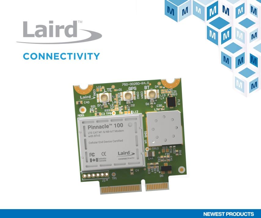 贸泽开售Laird Connectivity Pinnacle 100系列调制解调器