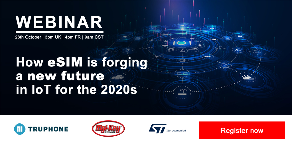 Digi-Key Electronics 参与 IoT Now eSIM 网络研讨会