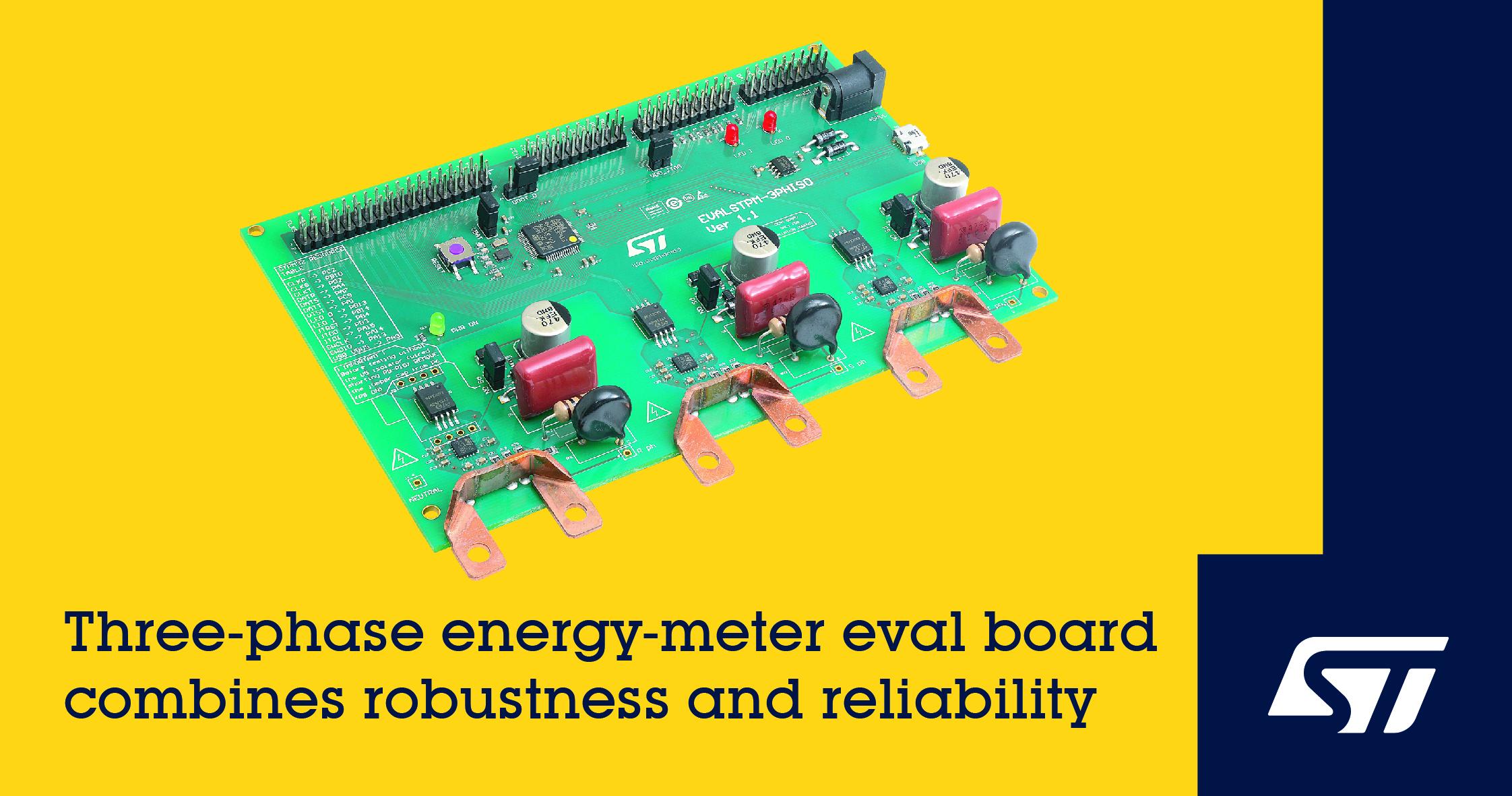 意法半导体推出功能完整的电能表评估板集成低成本传感器和稳健的电隔离功能