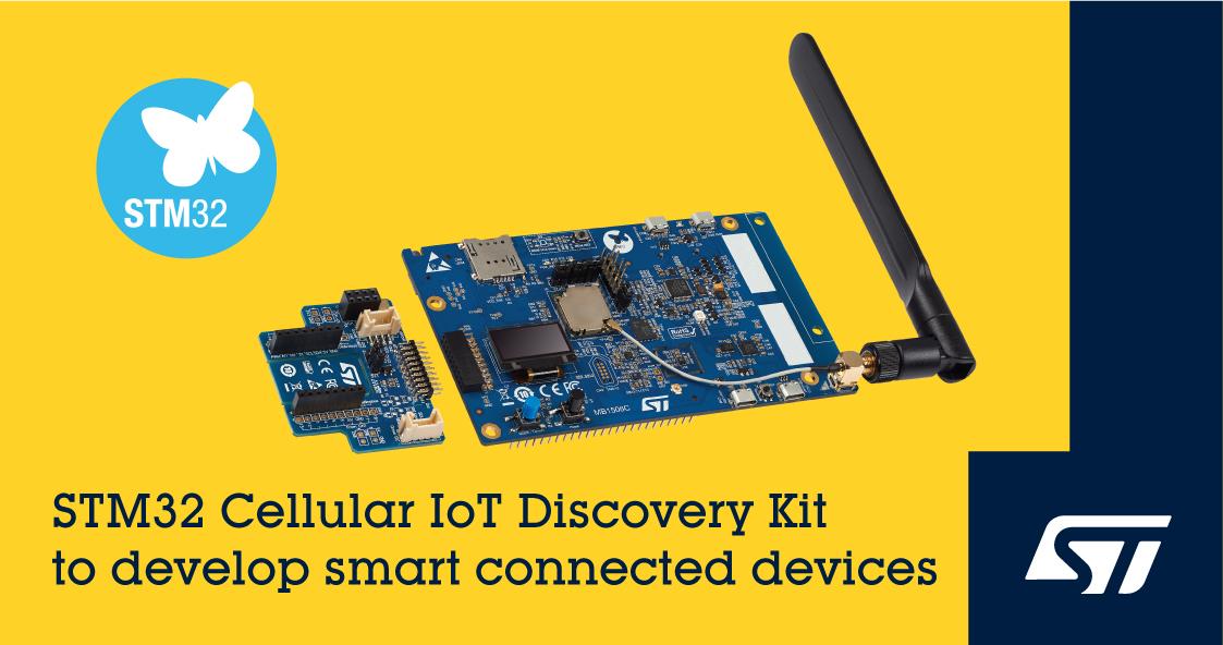 意法半導體發布Cellular IoT Discovery蜂窩物聯網開發套件,集成帶有引導程序配置文件的eSIM模塊,可實現瞬時連接