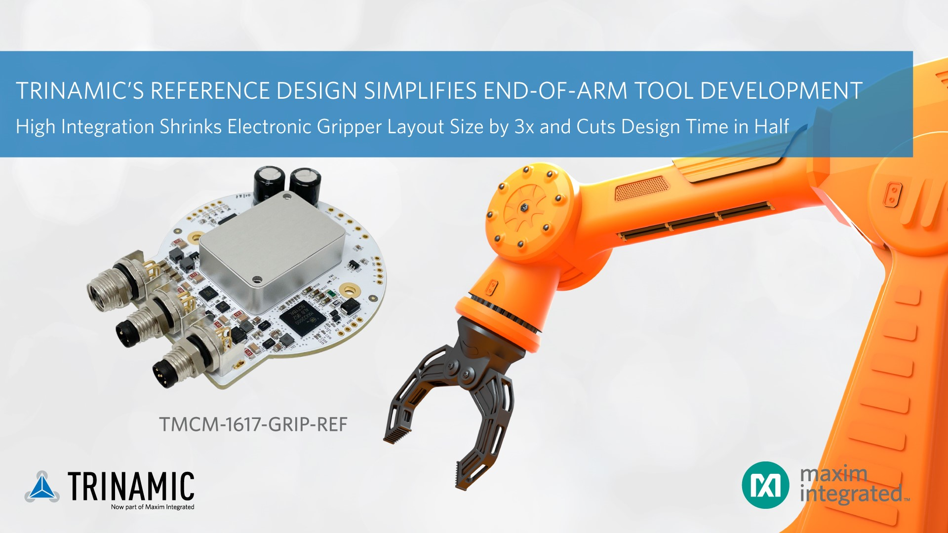 Maxim Integrated发布Trinamic开源参考设计,大幅缩减机械臂尺寸并加速其开发进程