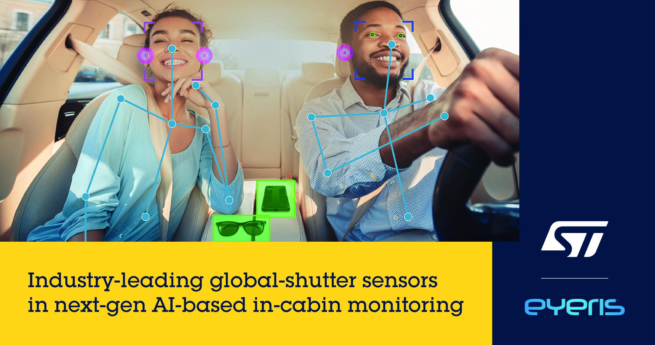 意法半导体与 Eyeris 合作开发车内监控全局快门传感器解决方案