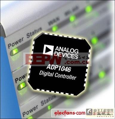 ADI数字电源控制器ADP1046针对高效率隔离电源